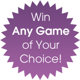 Win Any Game of Your Choice!