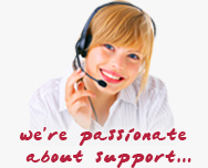 We're passionate about Support...