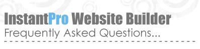 InstantPro Website Builder - Frequently Asked Questions