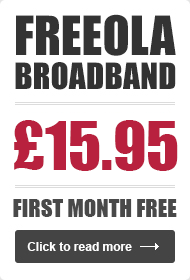 Freeola Unlimited Broadband - Try Your First Month Free