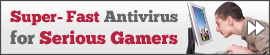 super-fast gaming antivirus