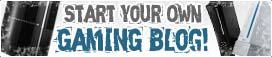 Start Your Own Gaming Blog