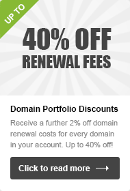 Get up to 40% off domain renewal fees!